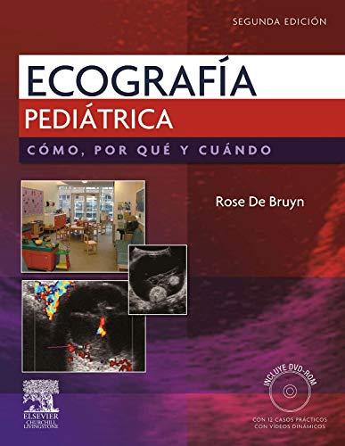 Ecografía Pediátrica. Cómo, por qué y cuándo