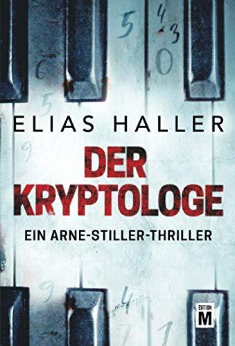 Der Kryptologe (Ein Arne-Stiller-Thriller)