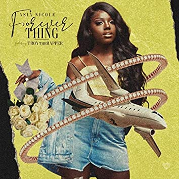 Forever Thing  (feat. Troy the Rapper)