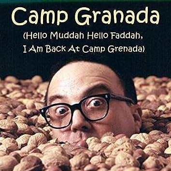 Camp Granada (Hello Muddah Hello Faddah, I Am Back At Camp Grenada)