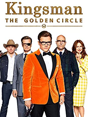Kingsman: The Golden Circle from