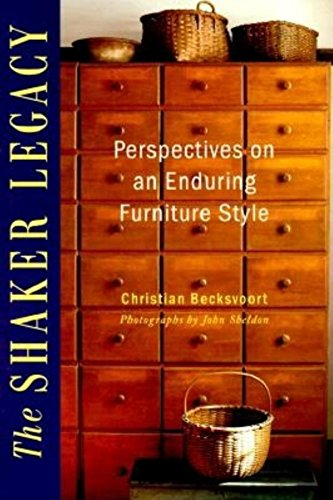 Shaker Legacy, The: Perspectives on an Enduring Furniture Style