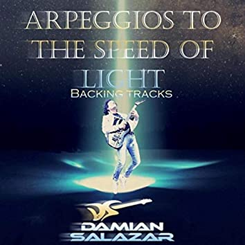 Arpeggios to the Speed of Light (Backing Tracks)