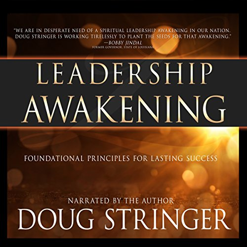 Leadership Awakening: Foundational Principles for Lasting Success audiobook cover art