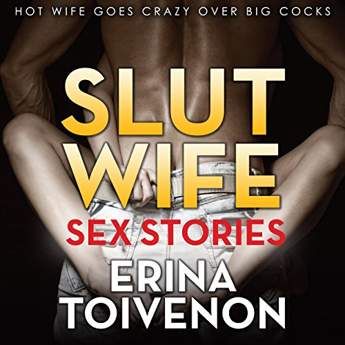 Slut Wife Sex Stories audiobook cover art