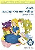 Alice au pays des merveilles by Lewis Carroll (2015-10-06) - Flammarion - 06/10/2015