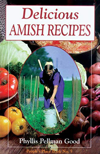 Delicious Amish Recipes: People's Place Book No. 5 (People's Place Booklet) by [Phyllis Good]