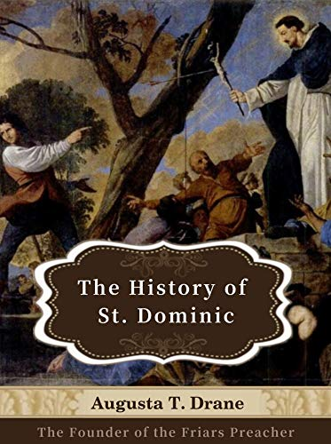 life of St. Dominic, 1170-1221