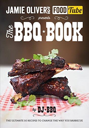 Jamie's Food Tube: The BBQ Book (Jamie Olivers Food Tube) (English Edition)