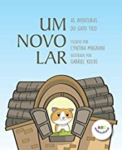 Um Novo Lar (As Aventuras do Gato Tico) (Portuguese Edition)