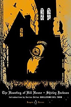 The Haunting of Hill House (Penguin Horror) by [Shirley Jackson, Guillermo del Toro, Laura Miller]