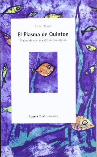 El plasma de Quinton: El agua de mar, nuestro medio interno (Milenrama)