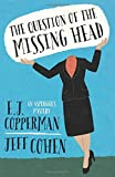 The Question of the Missing Head (An Asperger's Mystery (1))