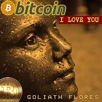 Bitcoin (I Love You)