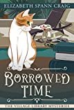 Borrowed Time (A Village Library Mystery Book 3) (English Edition)