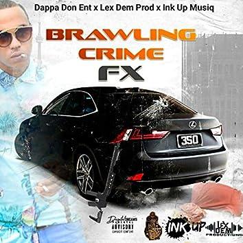 Brawling Crime