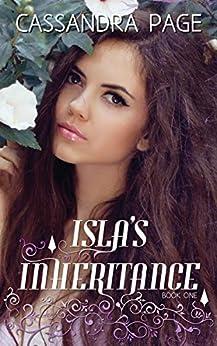 Isla's Inheritance by [Cassandra Page]