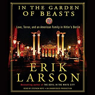 In the Garden of Beasts     Love, Terror, and an American Family in Hitler's Berlin              Auteur(s):                                                                                                                                 Erik Larson                               Narrateur(s):                                                                                                                                 Stephen Hoye                      Durée: 12 h et 52 min     13 évaluations     Au global 4,2