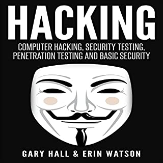 Hacking: Computer Hacking, Security Testing, Penetration Testing, and Basic Security cover art
