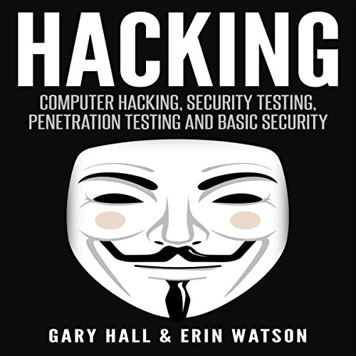 Hacking: Computer Hacking, Security Testing, Penetration Testing, and Basic Security Titelbild