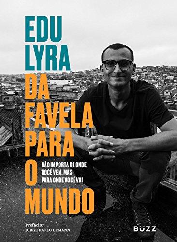 Da favela para o mundo: Não importa de onde você vem, mas para onde você vai