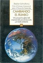 Cambiando el rumbo / Changing the Course: Una perspectiva global del empresariado para el desarrollo y el medio ambiente