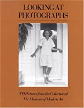 By John Szarkowski - Looking at Photographs: 100 Pictures from the Collection of The M (New Edition) (1999-08-12) [Paperback]