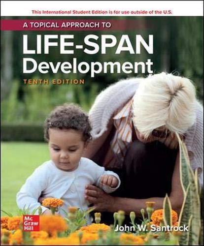 Compare Textbook Prices for A Topical Approach to Lifespan Development 10 Edition ISBN 9781260565683 by Santrock, John