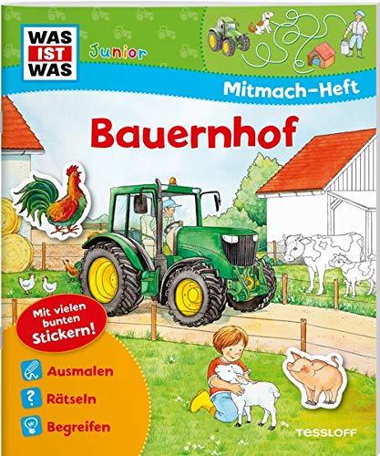 WAS IST WAS Junior Mitmach-Heft Bauernhof: Spiele, Rätsel, Sticker (WAS IST WAS Junior Mitmach-Hefte)