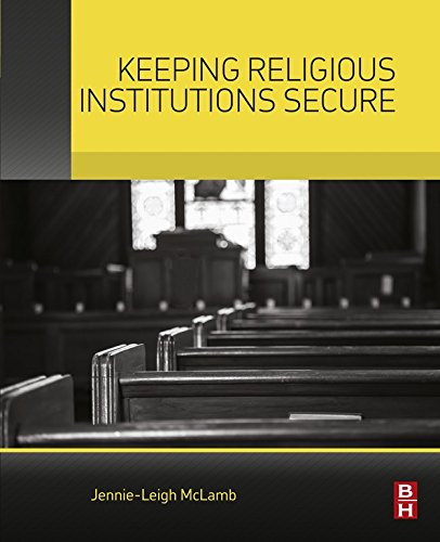 Keeping Religious Institutions Secure (English Edition)