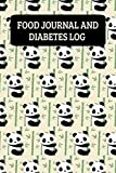 Food Journal And Diabetes Log: Daily Food Diary And Blood Glucose Logbook - Pandas