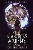 StarCross Academy: For the Elites