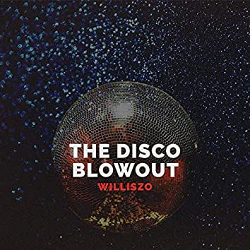 The Disco Blowout