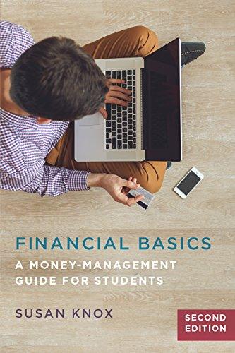Financial Basics: A Money-Management Guide for Students, 2nd Edition