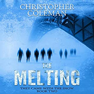 The Melting: A Science Fiction Horror Post-Apocalyptic Survival Thriller audiobook cover art