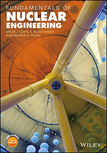Fundamentals of Nuclear Engineering (English Edition)