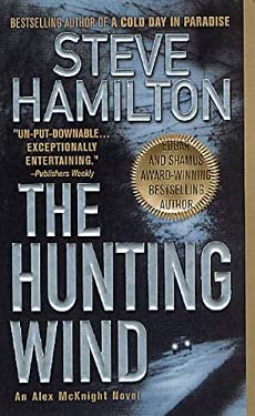 The Hunting Wind: An Alex McKnight Mystery (An Alex McKnight Novel Book 3)