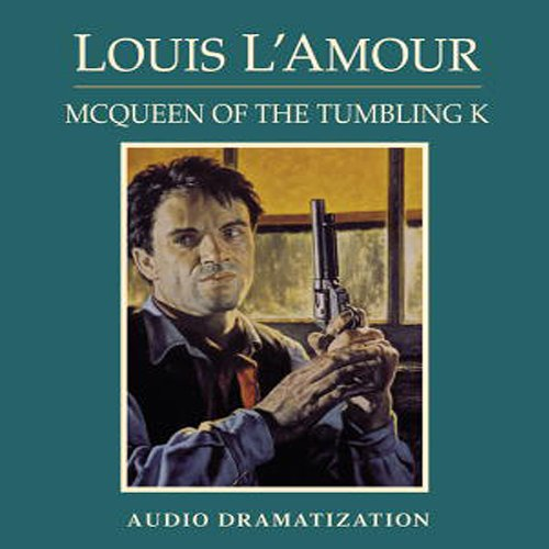 McQueen of the Tumbling K (Dramatization) audiobook cover art