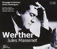 Massenet: Werther by DI STEFANO / BELLAS ARTES ORCH / PICCO (2013-05-03)