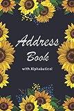 Address Book: Birthdays & Address Book For Addresses, Telephone, Email, Alphabetical Organizer Sunflower Cover (Flower Notebook Journal)