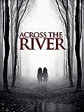 Across the river - Oltre il guado