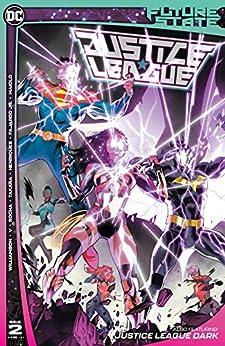 Future State (2021-) #2: Justice League by [Joshua Williamson, Ram V, Dan Mora, Robson Rocha, Marcio Takara, Daniel Henriques, Marcelo Maiolo, Romulo Fajardo]