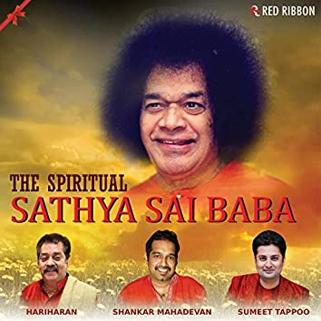 The Spiritual- Sathya Sai Baba