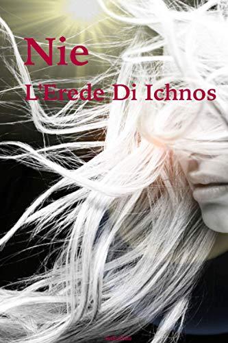 Nie - L'Erede Di Ichnos