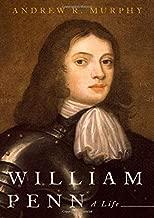 William Penn: A Life