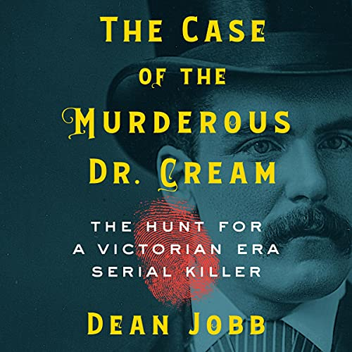 The Case of the Murderous Dr. Cream cover art