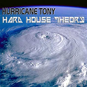 Hard House Theory