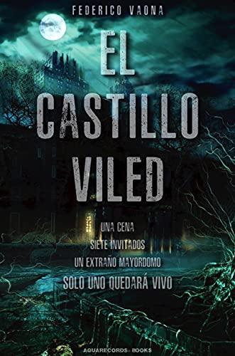 El Castillo Viled de Federico Vaona