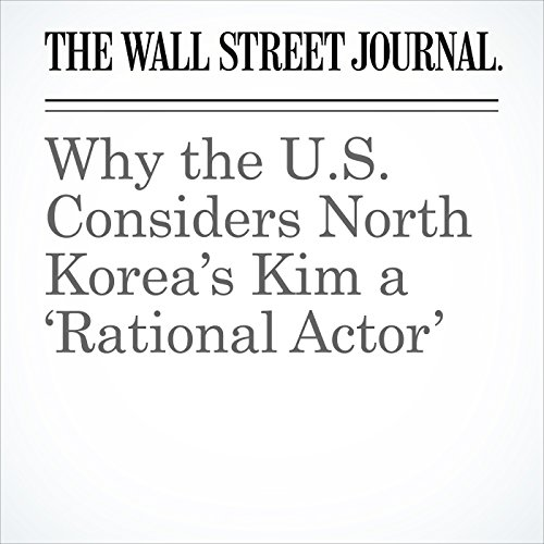 Why the U.S. Considers North Korea's Kim a 'Rational Actor' copertina