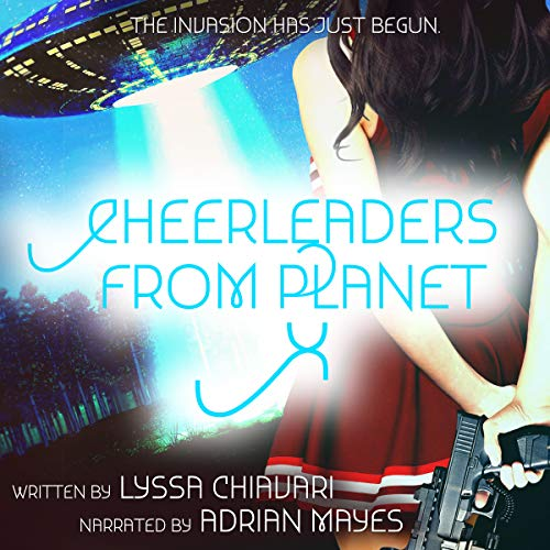 Cheerleaders From Planet X audiobook cover art